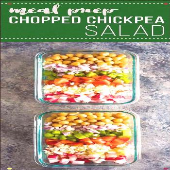 This Meal Prep Chopped Chickpea Salad Can Be Made On The Weekend And Enjoyed Throughout The Week St