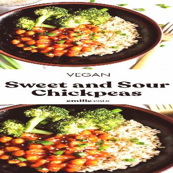 Vegan Sweet and Sour Chickpeas – Emilie Eats Craving take-out but want a home-cooked meal? Try th